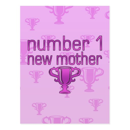 Number 1 New Mother Post Cards