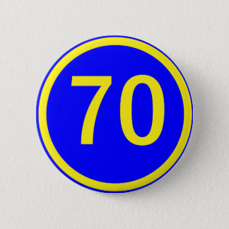 number, 70, in a circle 6 cm round badge