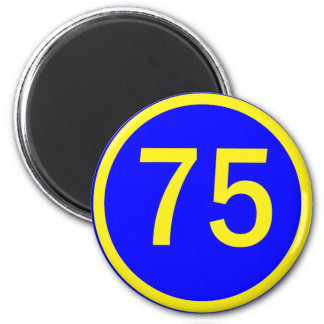number, 75,  in a circle 6 cm round magnet