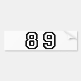 Number Eighty Nine Bumper Sticker