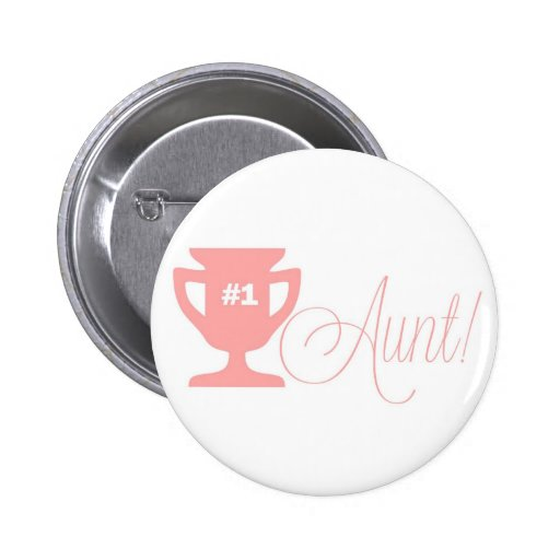 Number One Aunt Pink Trophy Button