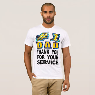 Number One Dad Thank You For Your Service T-Shirt