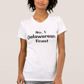 Number one  Delawarean Finest Tshirt