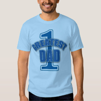 Number One Greatest Dad Products T-shirt