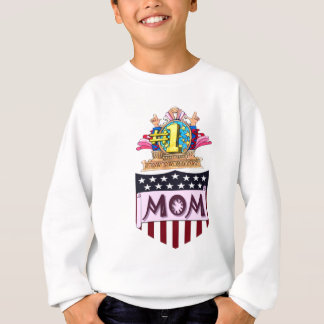 Number One Mom Sweatshirt