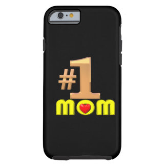 Number One Mom Tough iPhone 6 Case