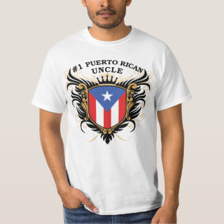 Number One Puerto Rican Uncle Shirt