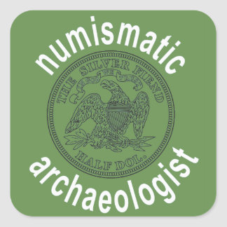 Numismatic Archeologist decal Square Sticker