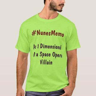 #NunesMemo As 1 Dimensional As a Space Opera Villa T-Shirt