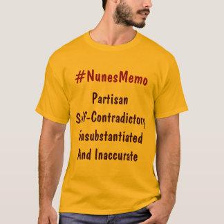 #NunesMemo Partisan Self-Contraditory Unsubstan... T-Shirt