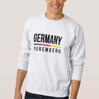 Nuremberg Germany Sweatshirt