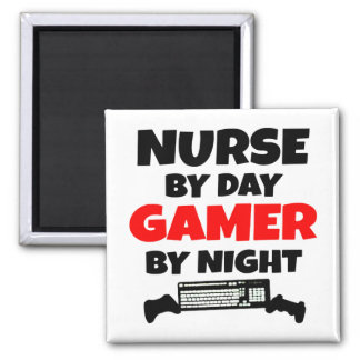 Nurse by Day Gamer by Night Square Magnet