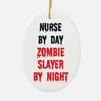 Nurse By Day Zombie Slayer By Night Ceramic Ornament