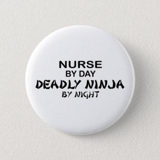 Nurse Deadly Ninja by Night 6 Cm Round Badge