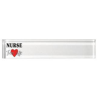 Nurse For Life Nameplate