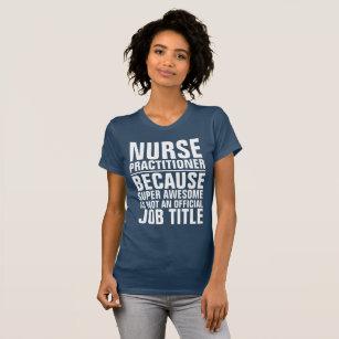 Sexy nurse practitioner shirts