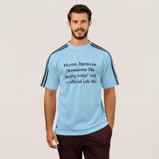 Nurse Quote T-Shirt