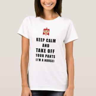 nurse, take off your pants T-Shirt