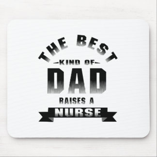 Nurse, the best kind of dad mouse pad
