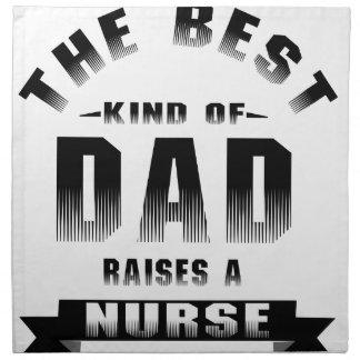 Nurse, the best kind of dad napkin