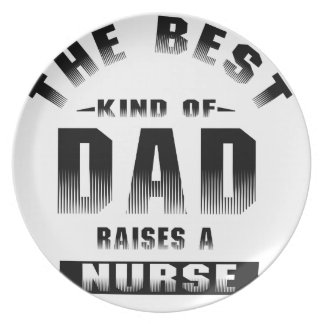 Nurse, the best kind of dad plate