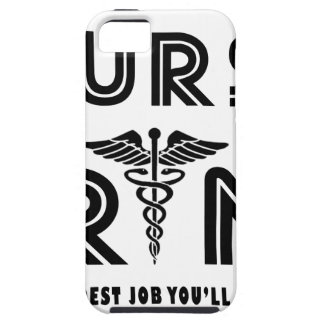 Nurse the hardest job you will ever have case for the iPhone 5