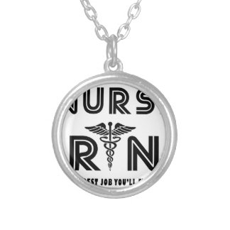 Nurse the hardest job you will ever have silver plated necklace
