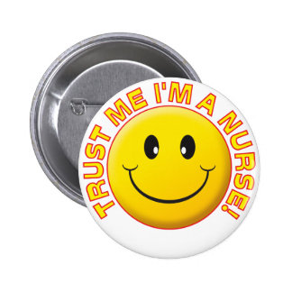 Nurse Trust Me 6 Cm Round Badge