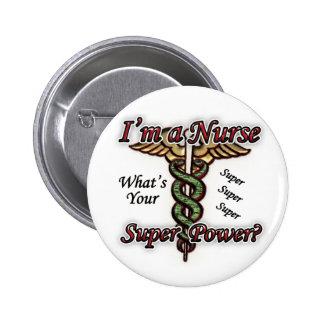 Nurse With Super Power 6 Cm Round Badge