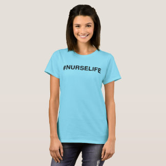 #NURSELIFE  light t-shirt