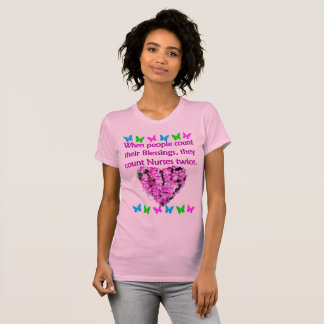 NURSES ARE APPRECIATED T-Shirt