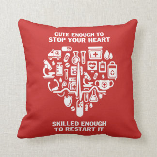 Nurses are cute & intelligent cushion