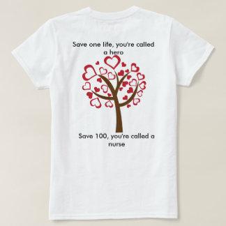 Nurses are heros too T-Shirt