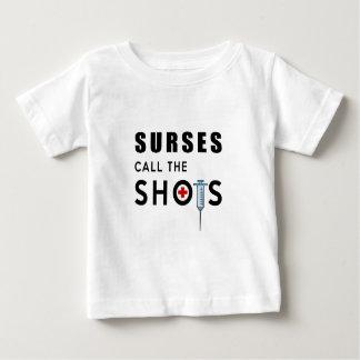 Nurses call the shots baby T-Shirt