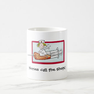 Nurses call the Shots! - Humorous Cartoon Nurse Coffee Mug