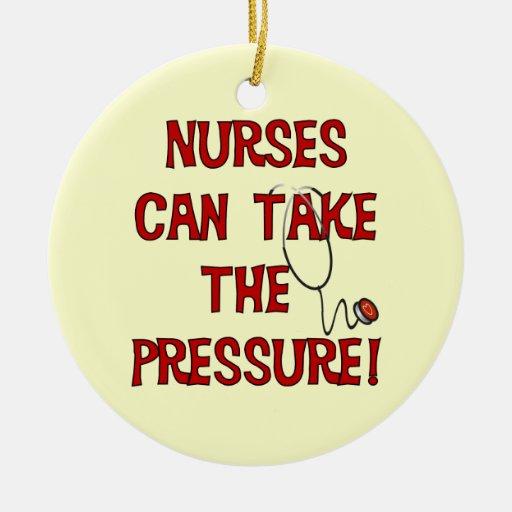 Nurses Can Take the Pressure Ornament