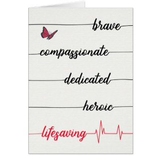 Nurse's Day - Brave, Compassionate, Lifesaving Card