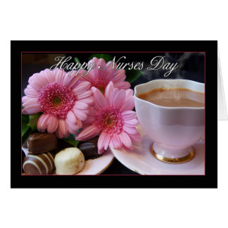 Nurses Day Card With Tea, Chocolate And Flowers
