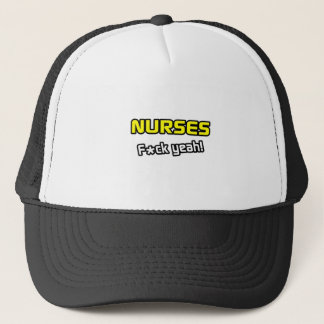 Nurses ... F-ck Yeah! Trucker Hat