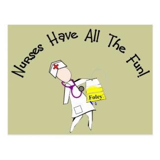 Nurses Have All The Fun!  Nurse Gifts Postcard