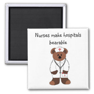Nurses make hospitals bearable... magnet