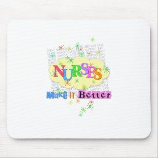 nurses make it better mouse pad