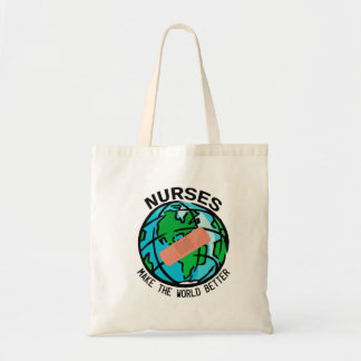 Nurses Make the World Better Bag