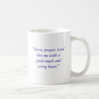 """Nurses prayer: Lord bless me with a gentle tou... Coffee Mug"