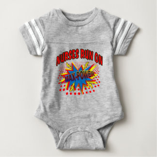 NURSES RUN ON MAX-POWER BABY BODYSUIT