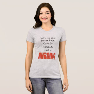 Nursing Quote, Nurse Shirt