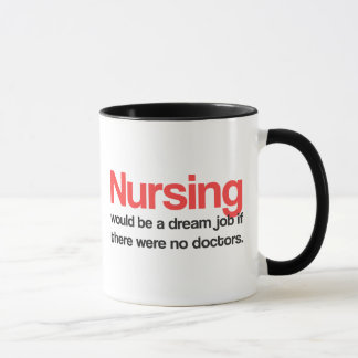 Nursing Quotes Coffee Mug