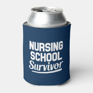 Nursing School Survivor funny can cooler