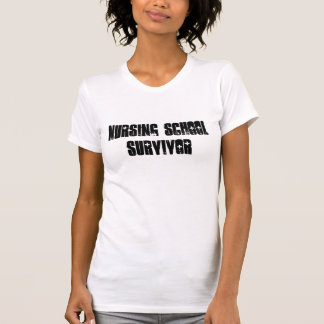 Nursing School Survivor (women's) T-Shirt