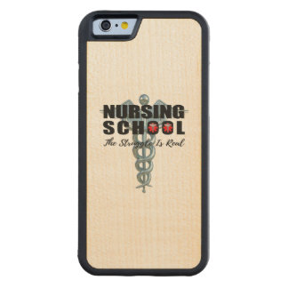 Nursing School The Struggle Is Real Carved Maple iPhone 6 Bumper Case